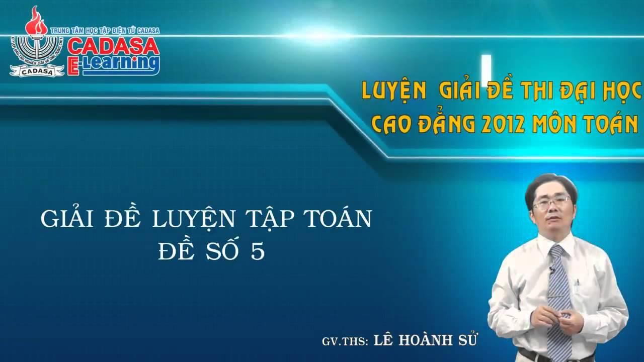 Đề thi thử đại học 2013 – Môn Toán – Đề thi thử số 5 – Cadasa.vn