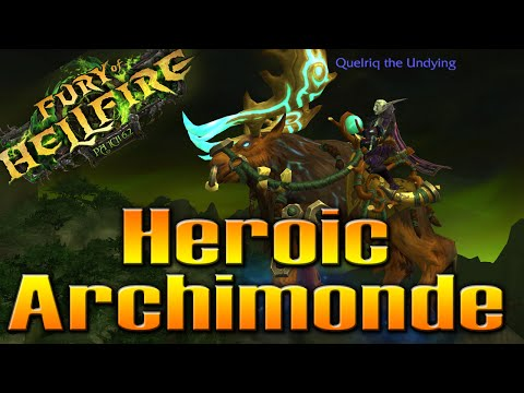 Heroic Archimonde Kill & Moose Quests Completed | QELRIC