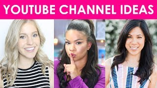 7 YouTube Channel IDEAS for Women and Female YouTubers