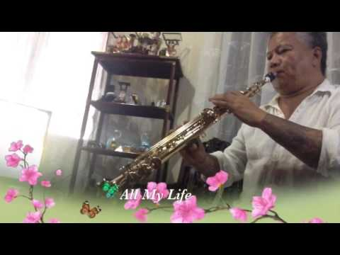 ALL MY LIFE Cover sax instrumental