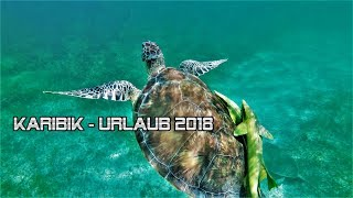 Urlaub 2018 -  Karibik - Xiaomi YI 4K+