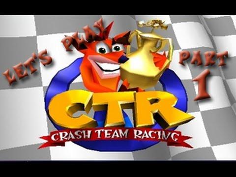 let s play crash team racing part 1 not beetle