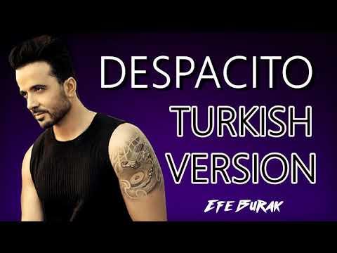 Decpasito - Luis Fonsi Türkçe versionu
