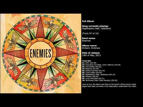 Enemies - Embark, Embrace (Full Album)