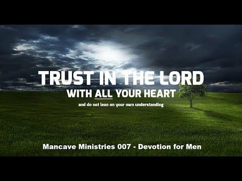 Trust or Bust!! Devotionals for Men.