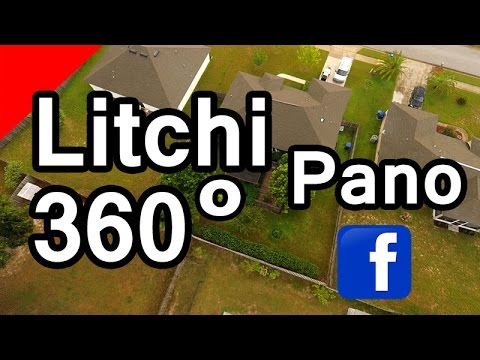 Create 360 degree spherical Panoramas from Litchi for Facebook