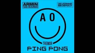 [Big Room] Armin Van Buuren vs Martin Garrix - Ping Pong Tremor (Deviz Bang & Edshock Edit)
