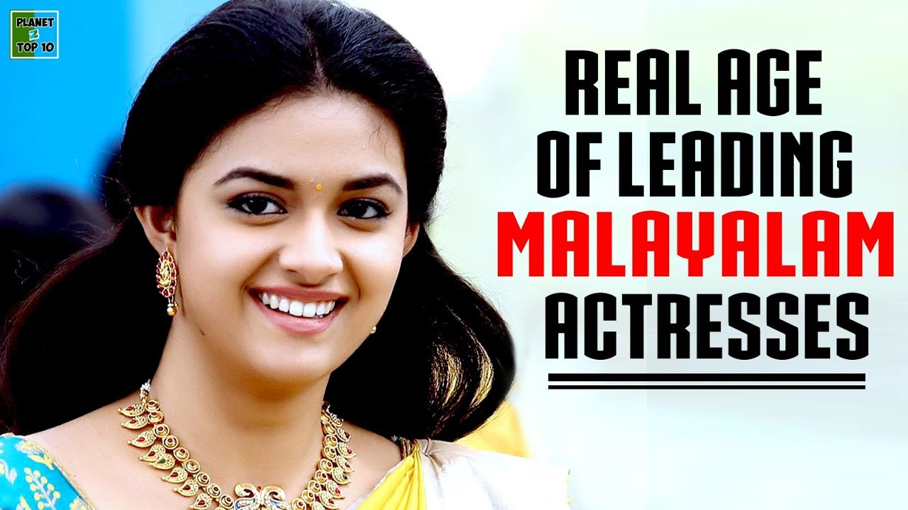 Leading Malayalam Actresses And Their Real Age   Real Age of Malayalam Actresses