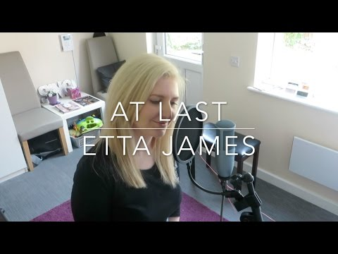 At Last - Etta James | Vocal Cover
