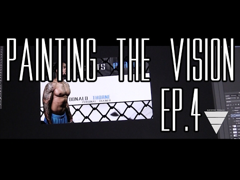 "Painting the vision Ep.4 ""Humble Beginnings"""
