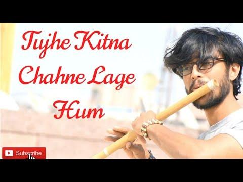 kabir-singh:-tujhe-kitna-chahne-lage-hum-(song)---flute-cover-by-nishant-thakkar