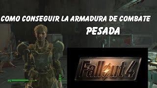 Fallout 4 - Como conseguir la armadura de combate pesada