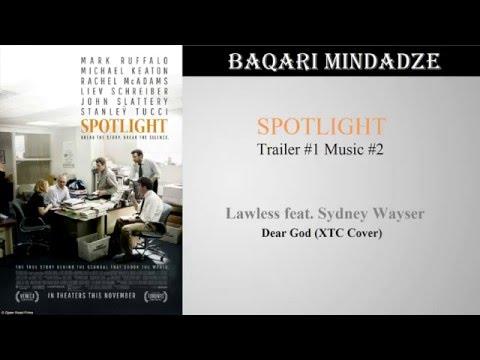 Spotlight Trailer #1 Music #2 | Dear God (XTC Cover)