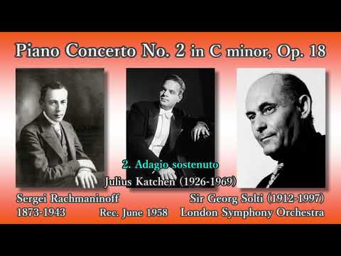 Rachmaninoff: Piano Concerto No. 2, Katchen & Solti (1958) ラフマニノフ ピアノ協奏曲第2番 カッチェン