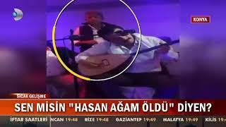 """Sen misin """"Hasan Ağam Öldü"""" Diyen? Konya"""