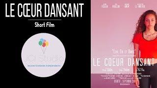 """""""Le Cœur Dansant"""" - (GH5S - 20mm) - Short Film (The Dancing Heart)"""
