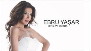 Video Ebru Yaşar - Sekiz Ve Dokuz download MP3, 3GP, MP4, WEBM, AVI, FLV Juli 2018