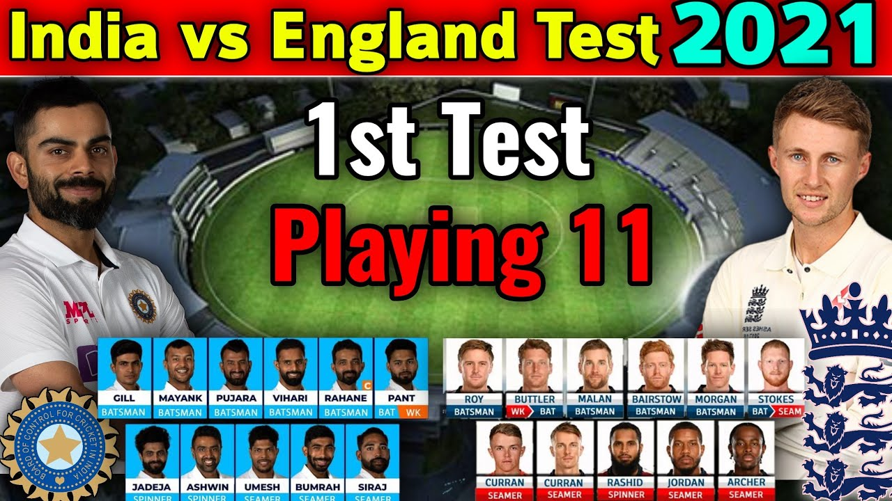 India vs England 1st Test 2021 Playing 11 | IND vs ENG 1st Test Playing xi | INDIA vs ENGLAND TEST