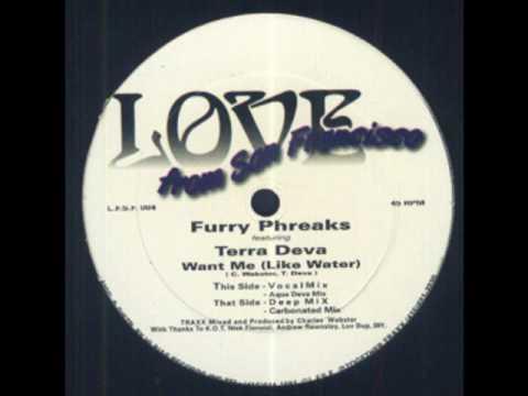 Furry Phreaks Featuring Terra Deva - Want Me (Like Water) (Deep Mix)
