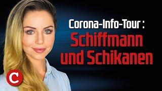 Corona-Info-Tour – Schiffmann und Schikanen: Die Woche COMPACT