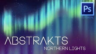"Abstrakts ""Northern Lights"" Photoshop Tutorial"