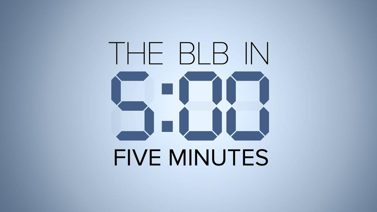 BLB 5-Minute Tour - Video Resources