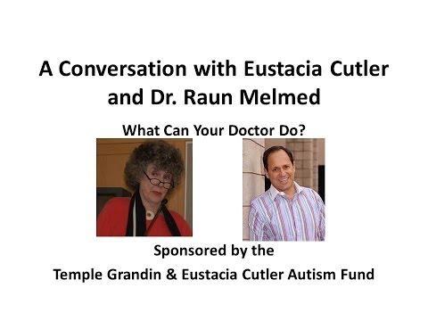 Conversation with Dr  Raun Melmed and Eustacia Cutler
