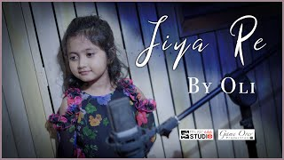 Jiya Re - Cover by Oli | Jab Tak Hai Jaan
