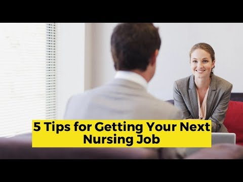 5 tips for landing your next awesome nursing job!