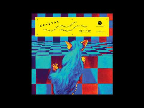 CRYSTAL — 'Get It ?! (feat. Teki Latex)'
