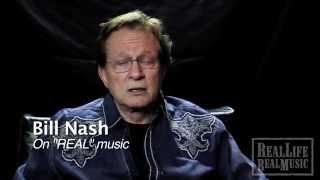 "Bill  Nash on ""Real"" music"