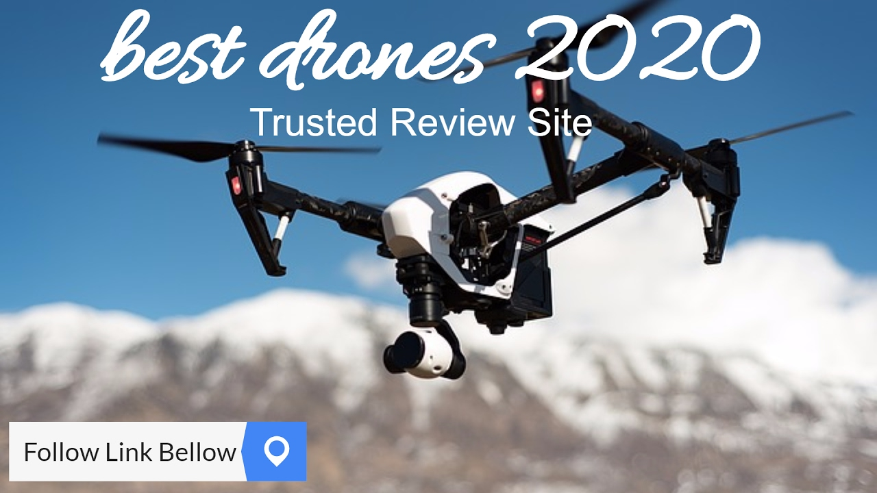 Best Drones Of 2020 best drones 2020 from a Trusted Review Site   YouTube