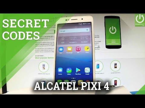 Codes In ALCATEL Pixi 4 - Hidden Features / Advanced Options