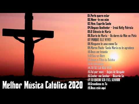 Top Lindas Músicas Católicas Só As Mais Tocadas 2020 Youtube