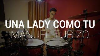 Una Lady Como T Manuel Turizo Drum Cover JelaMusic.mp3