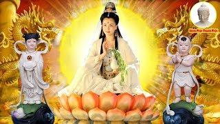 Mỗi Tối Ai Mở Kinh Này Phật Bà Quán Âm PHÙ HỘ Tai Qua Nạn Khỏi, PHÚC LỘC ĐẦY NHÀ !