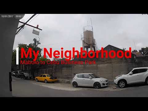 Walk my Neighborhood in Cebu City - 2018