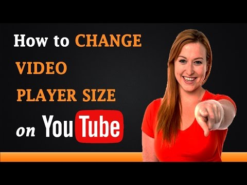 How to Change Video Player Size on YouTube