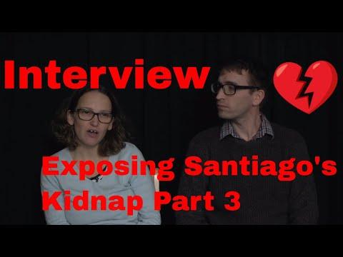 Interview exposing Santiago's kidnap Part 3