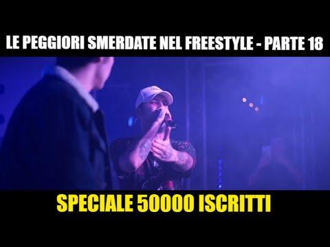 LE PEGGIORI SMERDATE NEL FREESTYLE - PARTE 18 | SPECIALE 50000 ISCRITTI