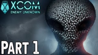 XCOM: Enemy Unknown Walkthrough Part 1 - EARTH
