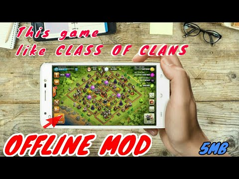 GAME LIKE CLASH OF CLAN|| OFFLINE MOD