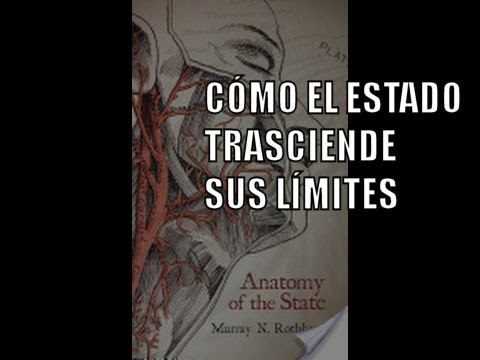 Cómo el Estado trasciende sus límites | Murray Rothbard - YouTube