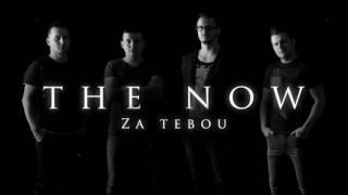 The NOW - Za tebou