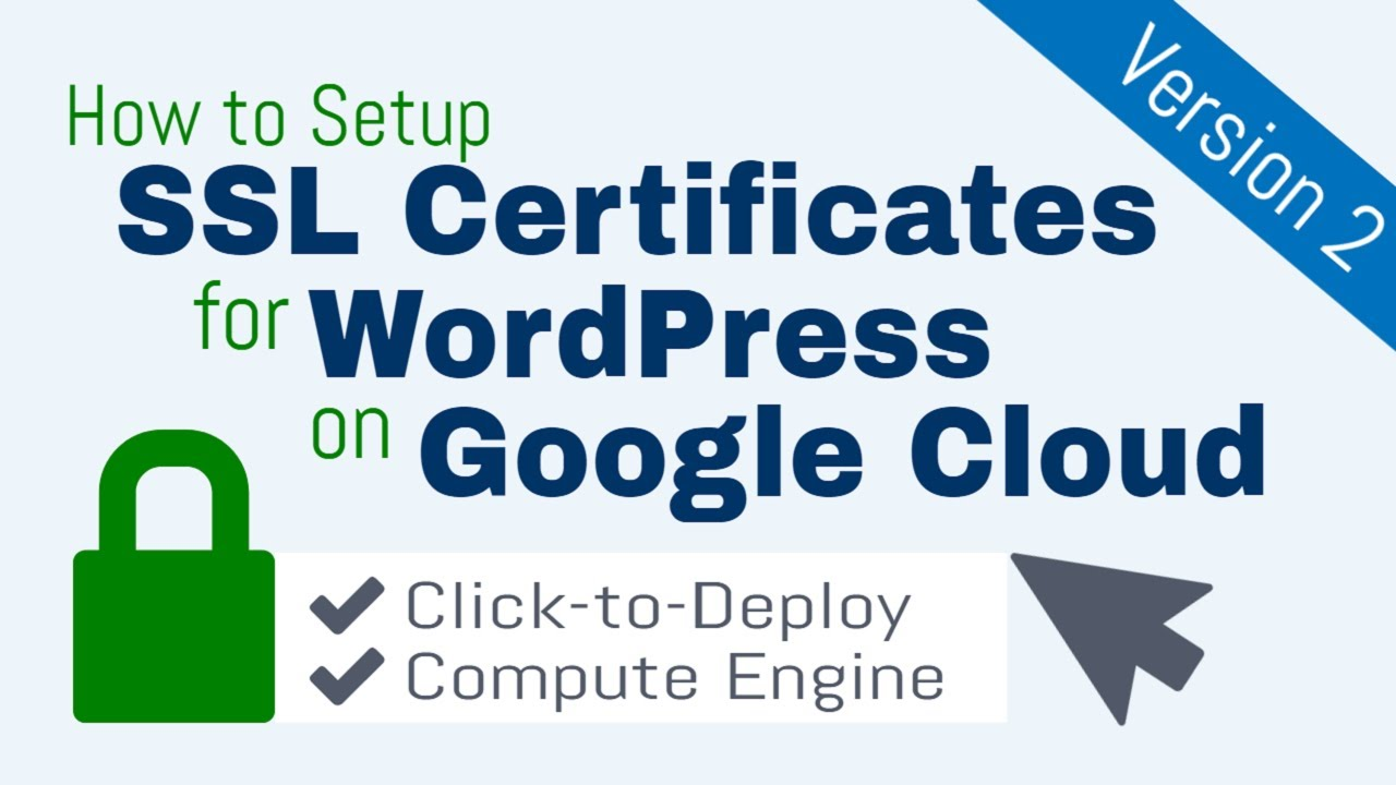 Ssl Certificate Setup For Wordpress On Google Cloud Click To Deploy