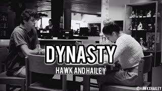 Hawk & Hailey T@gged // It All Fell Down (Dynasty)