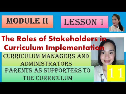 The Roles of Stakeholders in Curriculum Implementation, Curriculum Managers and Administrators