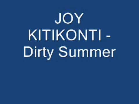 JOY KITIKONTI - Dirty Summer