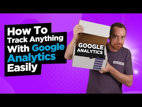 Google Analytics Event Tracking - How To Track Anything