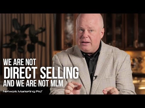We Are Not Direct Selling and We Are Not MLM